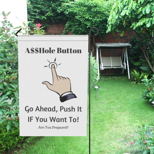 A$$hole Button Garden Flag 12''x18''(Without Flagpole)
